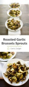 Roasted Garlic Brussels Sprouts -- Roasting brussels sprouts with whole garlic cloves produces creamy and sweet garlic. You will LOVE this fresh and easy brussels sprouts recipe. | garlicdelight.com