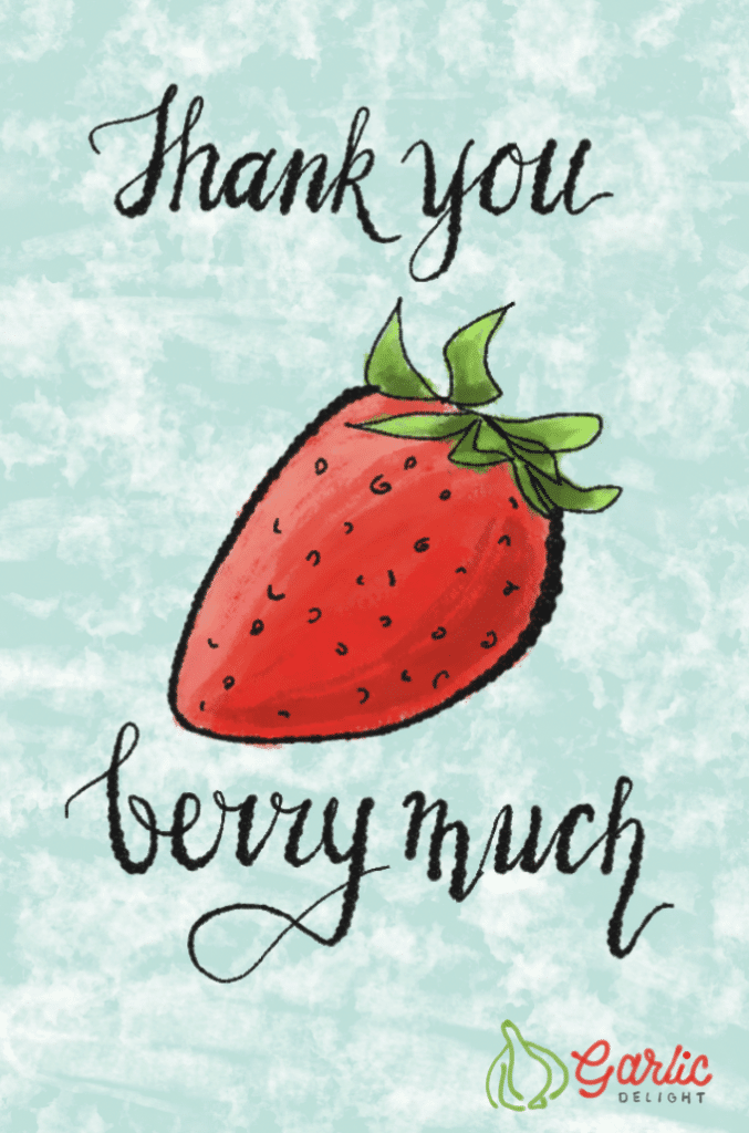 Thank You Berry Much. Illustration from garlicdelight.com.