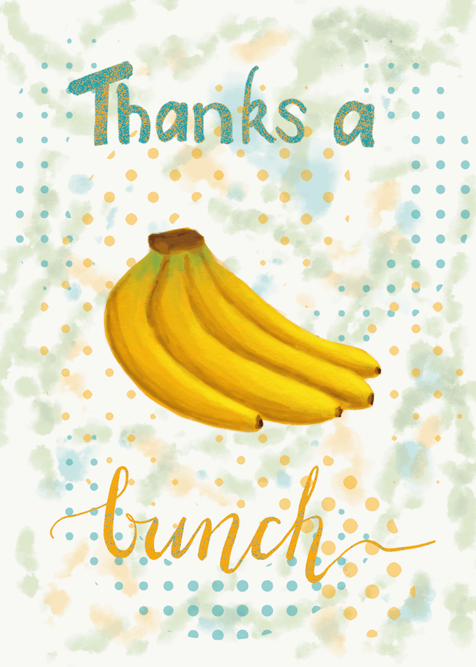 Thanks a bunch with an illustration of bananas