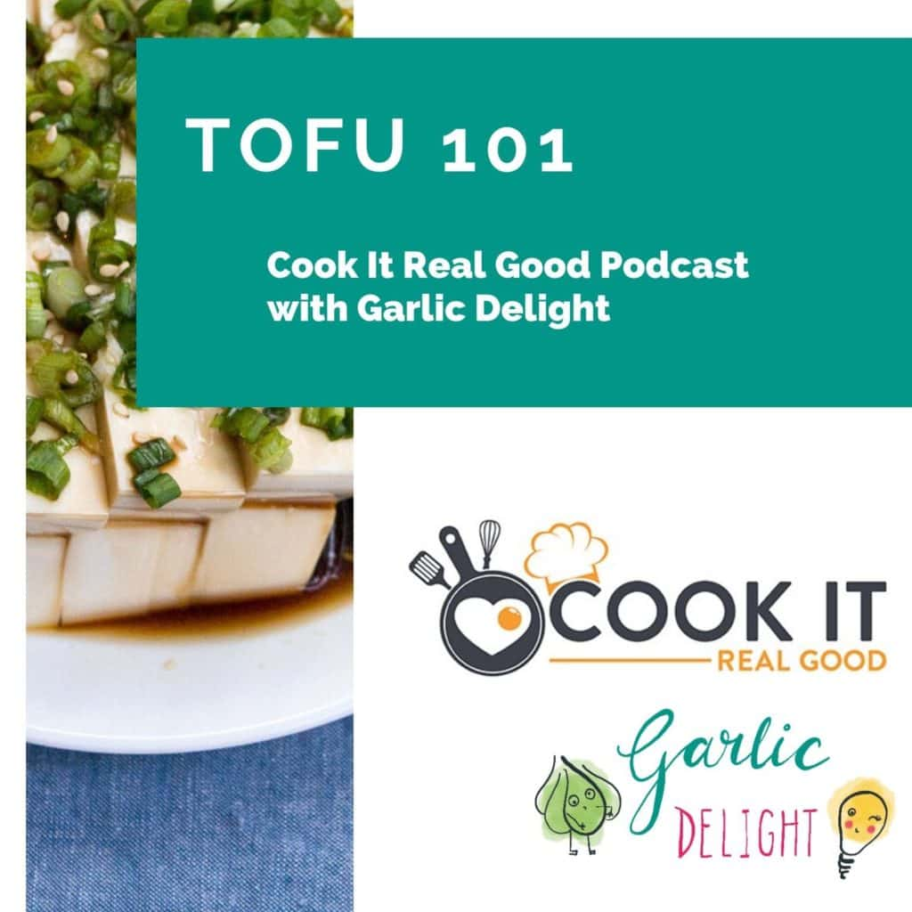 Cover image for tofu guide/ebook for Cook It Real Good podcast listeners