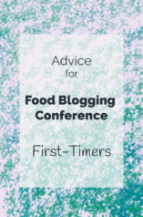 """Title image with water color illustration that says """"Advice For Food Blogging Conference First-Timers"""""""