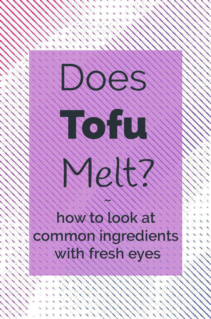 Does Tofu Melt?